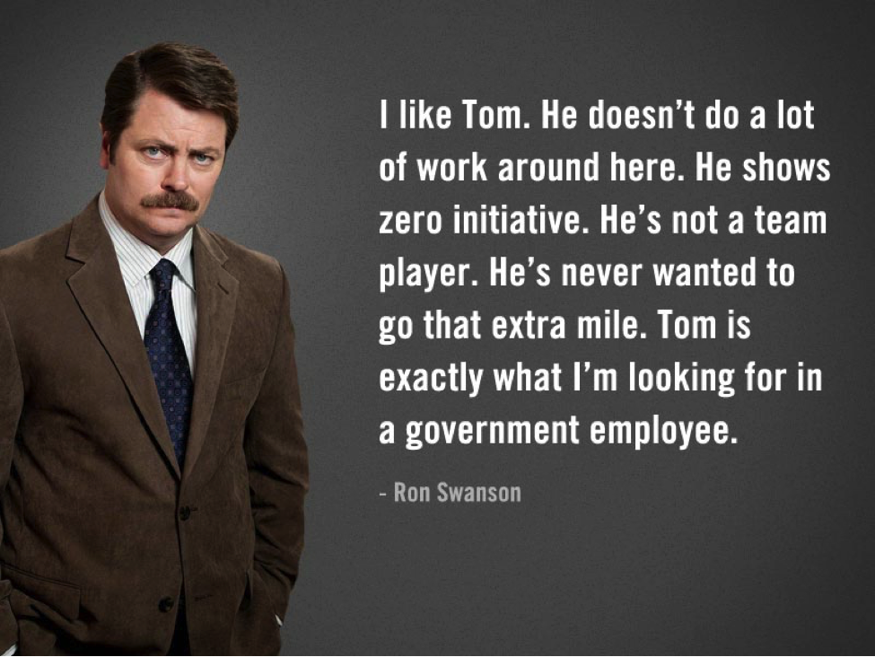 Ron Swanson hiring the wrong person